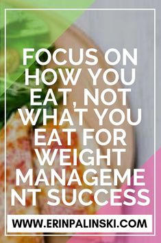 Did you set a resolution to achieve a healthier body weight in 2018? Focus on HOW you eat and NOT WHAT you eat. Sure food choices matter to a point, but restrictive diets don't work long term. #healthymom #fitmom #healthandfitness #momhacks #healthandwellness #healthandnutrition #nutrition #healthymeals #healthymealplan #healthylife #fitnessfood #healthyeating