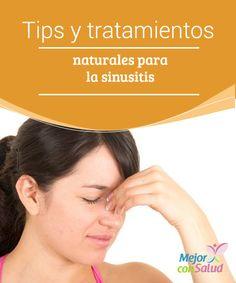 Tips y tratamientos naturales para la sinusitis Los senos paranasales son unas cavidades a ambos lados de la nariz que se llenan de aire cuando respiramos. Están recubiertos por una membrana mucosa muy fina que, cuando se inflama,