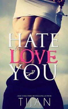 Hate to Love You (Tijan)