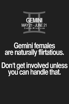 Yup. And if I flirt it doesn't mean I'm head over heels for you, it means I find you interesting.
