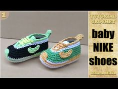 How to Crochet baby booties style Nike shoes, sneakers (1/2) - YouTube