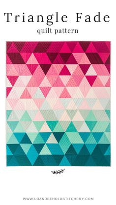 modern quilting designs Triangle Fade is a quick and fun pattern that plays with color gradients. Cut equilateral triangles using templates, which are provided within the patter Triangle Quilt Pattern, Patchwork Quilt Patterns, Modern Quilt Patterns, Quilt Patterns Free, Triangle Quilts, Patchwork Designs, Quilt Designs, Fabric Patterns, Sewing Patterns