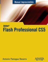 ADOBE FLASH PROFESSIONAL CS5 MANUAL IMPRESCINDIBLE
