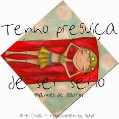 EQUILÍBRIO: Preguiça, Manoel de Barros