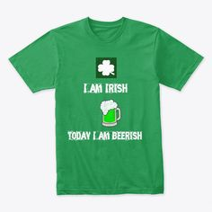 8852741e3b8d Men s I am Irish Beerish-St.Patricks Day. Shirt Designs