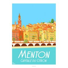 Menton, Capitale du Citron, 2017,  French riviera, Cote d'azur, Garence, Eric, Mer, décoration, affiche, poster, sea, sun, soleil, orange, jaune, ciel bleu, sciences po, plage, beach, minimaliste, ancienne, design, vintage, déco,