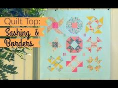 HST Sampler Quilt | Sashing & Borders - YouTube