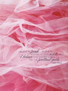 i believe in pink {my favorite audrey hepburn quote}