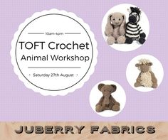 Come and join Julie for the day and learn to crochet an animal from the TOFT range. The cost of this workshop is £45.00 which includes a TOFT animal of your choice to crochet.