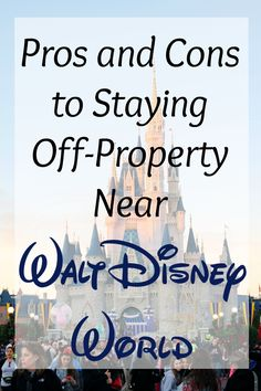 Considering staying in off-property hotels near Disney World? Read why there are pros and cons for each type of hotel and what you need to consider for your party. Planning your vacation should be stress free, and we are here to help! Hotels Near Disney World, Disney World Florida, Disney Vacation Club, Walt Disney World Vacations, Disney Cruise Line, Disney World Resorts, Disney Trips, Disney 2017, Disney Travel