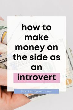 Side hustling is one of the best decisions I've ever made and I've earned some serious cash from several gigs. But as an introverted creative, it's hard to find the right hustle. Click here to read the ultimate list of side hustles for introverts! #sidehustles #sidegigs #makemoneyonline