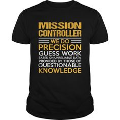 (Top Tshirt Sale) MISSION-CONTROLLER [Tshirt design] Hoodies, Funny Tee Shirts