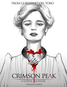 "[Movie] Crimson Peak Fan Art - ""Edith"""