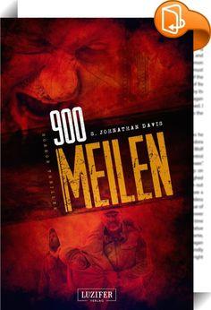900 Meilen    ::  Zehntausende begeisterte Leser! Der US-Zombie-Bestseller jetzt in deutscher Sprache!  *** Jetzt zum kleinen Preis. Nur für kurze Zeit. *** ----------------------------------------------------------  John ist ein Killer. Das war er nicht immer. Er war ein Geschäftsmann -  vor der Apokalypse. Als sich die Toten plötzlich erheben, ist er in New York gefangen und es beginnt ein grauenvoller 900-Meilen-Wettlauf gegen die Zeit, als John versucht, zu seiner Frau zu gelangen....