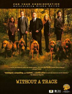 FBI : portés disparus. Bloodhound Dogs, Beagles, Eric Close, Anthony Lapaglia, Without A Trace, Poppy Montgomery, St Hubert, Chicago Tribune, The Hollywood Reporter
