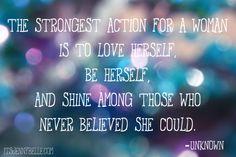 Love herself, be herself, and shine...   itsjennybelle.com