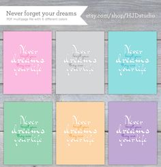 Printable – Never forget your dreams