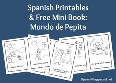 Spanish mini books by Mundo de Pepita teach kids language in the context of a story. Download a free printable mini book for children learning Spanish.