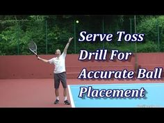 Serve Toss Tennis Drill For Accurate Ball Placement Tennis Techniques, Agility Workouts, Tennis Serve, Drop Shot, Tennis Equipment, Tennis Workout, Tennis Quotes, Tennis Tips, Sports Medicine