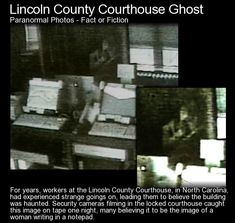 The Lincoln County courthouse ghost caught on camera. Do you see what appears to be a woman writing in a notepad?