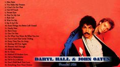 Daryl Hall & John Oates Greatest Hits | The Best Of Daryl Hall & John…