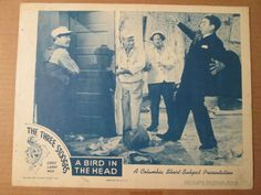 """Original, 11x14 1946 3 Stooges lobby card. The scene is from the short, """"A Bird in the Head""""."""