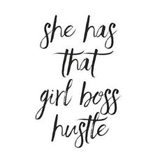 Act like a Lady think like a Boss                                                                                                                                                                                  More