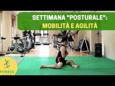 """La """"SETTIMANA POSTURALE"""": aumento agilità e mobilità - YouTube"""