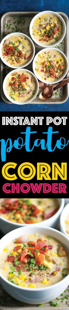 Instant Pot Potato Corn Chowder - So hearty, cozy and creamy - perfect for those cold nights! And it's made right in your pressure cooker so effortlessly! It's comfort food at it's easiest!