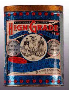 High Grade Smoking Tobacco Cameron & Cameron Richmond, VA, U?SA