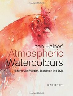 Jean Haines' Atmospheric Watercolours: Painting with Freedom, Expression and Style by Jean Haines. $23.10. Author: Jean Haines. 176 pages. Publisher: Search Press (August 1, 2012). Publication: August 1, 2012. Save 34% Off!