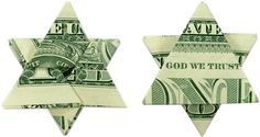 This dollar bill folded into the Star of David with In God We Trust centered at the top was fun to make.
