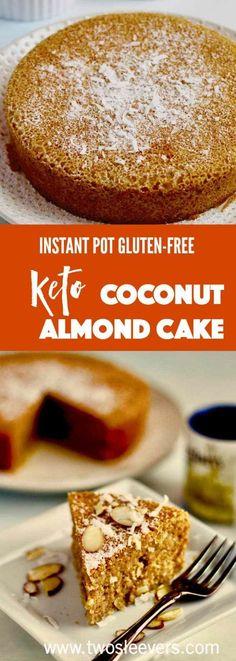 Instant Pot Keto Gluten-Free Almond Coconut cake p�