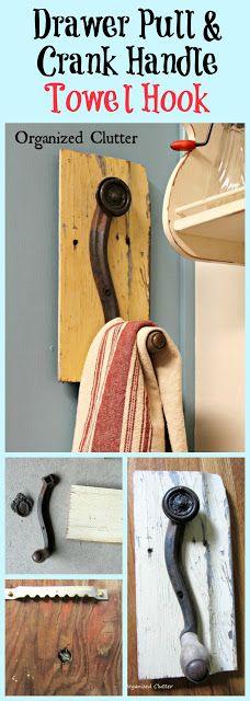 Repurposed Crank Handle Towel Hook www.organizedclutterqueen.blogspot.com