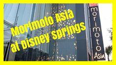 NEW! MORIMOTO ASIA RESTAURANT AT DISNEY SPRINGS