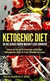 Free Kindle Book -   The Ketogenic Diet: The 30 BEST Low Carb Recipes That Burn Fat Fast!: Lose 15 Pounds with the The KetoDiet Cookbook in Two Weeks or Less! (The Ketogenic ... for Weight Loss - High-Fat Paleo Meals)