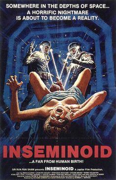 Old Retro Horror Film Posters - Inseminoid Horror Movie Posters, Cinema Posters, Movie Poster Art, Poster S, Horror Films, Sci Fi Movies, Scary Movies, Cultura Nerd, Vintage Movies