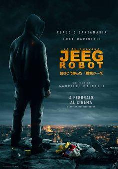 Lo chiamavano Jeeg Robot: teaser e poster per il superhero movie di Gabriele Mainetti