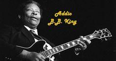 "L'ultimo saluto al ""re del blues"": B. B. King"