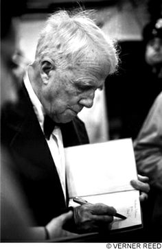 """Robert Frost ~ Boston, MA 1954  """"When was it ever less than a treason, to go with the drift of things and accept the end of a love or a      season?""""  """"Reluctance"""""""