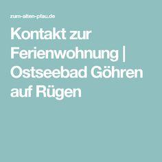 Kontakt zur Ferienwohnung | Ostseebad Göhren auf Rügen