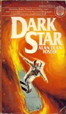 Publication: Dark Star Authors: Alan Dean Foster Year: 1978-10-00 ISBN: 0-345-27727-9 [978-0-345-27727-5] Publisher: Del Rey / Ballantine  Cover: Michael Herring