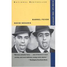 David Sedaris - Barrel Fever: Short Stories and Essays.