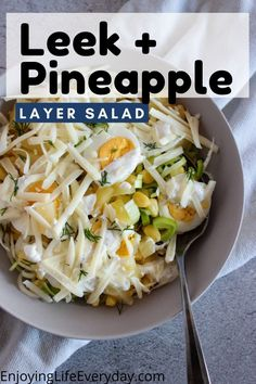 Layer Salad with Leek, corn, pineapple, hard-boiled eggs, and shredded mozzarella cheese and homemade creamy dressing. This salad is often served for BBQ parties, gatherings, for dinner, or as a quick and healthy lunch. This recipe is great for summer as a side dish for BBQ parties because it is perfect to make ahead. #easy #salad #easysalad #Spring #Summer #healthysalad #layersalad #potluckrecipe #makeahead #madeaheadrecipe #potluck Veggie Recipes Healthy, Potluck Recipes, Salad Recipes, Vegetarian Recipes, Hard Boiled, Boiled Eggs, Layer Salad, Side Dishes For Bbq, Easy Salads