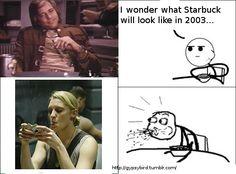 Starbuck and Starbuck!