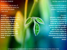 The power of His Word  +  El poder de Su Palabra  +  http://www.biblegateway.com/passage/?search=john%208:48-59