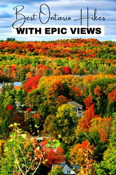 Here are 7 of the Best Hikes in Ontario with Awesome Views! You'll want to add these to your Ontario fall hiking list! These EPIC views will be perfect for fall colours and leaf peeping I things to do in Ontario I hiking in Ontario I Ontario trails I trails in Ontario I Ontario Canada I hiking trails in Ontario I where to hike in Ontario I where to go in Ontario I fall hikes in Ontario I Ontario hikes I autumn hiking in Ontario I where to go in Ontario in fall I #hiking #Ontario #Canada