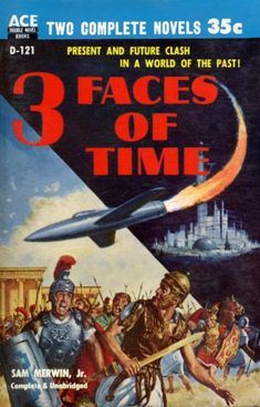 Ed Valigursky, 3 Faces of Time by Sam Merwin, Jr. 1955.