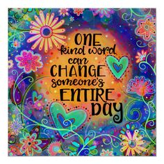 Shop One Kind Word Fun Floral Poster created by Inspirivity. Personalize it with photos & text or purchase as is! Week End Quotes, Life Quotes, Aa Quotes, Wisdom Quotes, Teacher Posters, Classroom Posters, Modern Classroom, Classroom Quotes, Kind Words