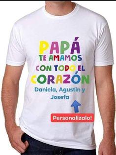 Polera Día del Padre 100% personalizada con el nombre de tus hijos Mens Tops, T Shirt, Sons, Supreme T Shirt, Tee, Tee Shirt